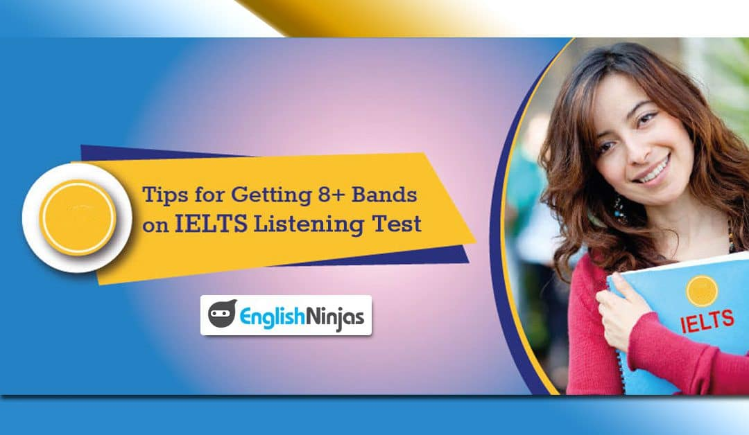 Top Tips for IELTS Listening by English Ninjas