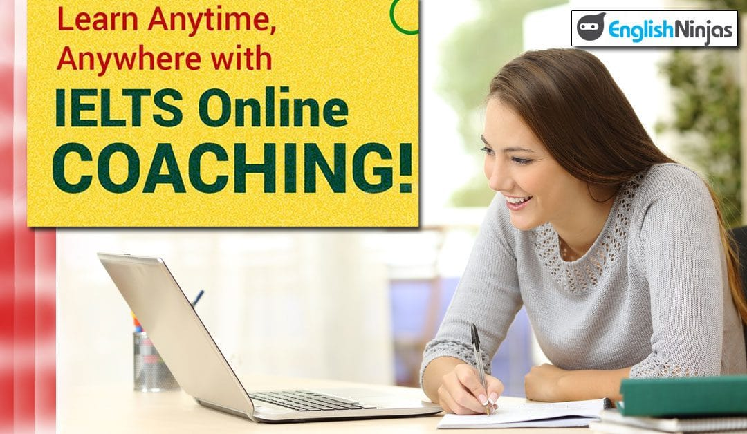 Get IELTS Online Coaching from English Ninjas