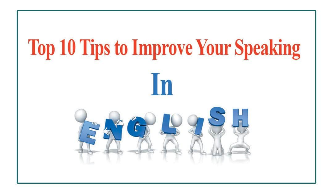 10 Tips for improving Spoken English